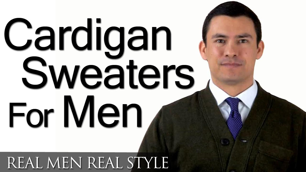Men's Cardigan Sweaters - A Man's Guide To The Cardigan Sweater ...