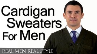 Men's Cardigan Sweaters - A Man's Guide To The Cardigan Sweater - How To Buy A Cardigan Sweater