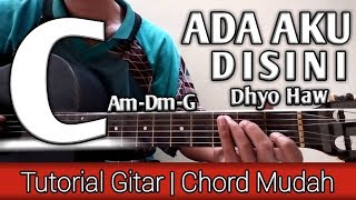 Download lagu Ada Aku Disini Dhyo Haw Tutorial Gitar untuk pemula MP3