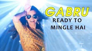 Gabru Ready to Mingle Hai Happy Bhag Jayegi NEW SONG RELEASES