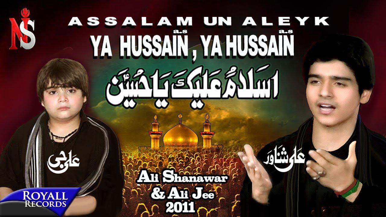 Ali Shanawar & Ali Jee | Assalam Un Aleyk | 2011