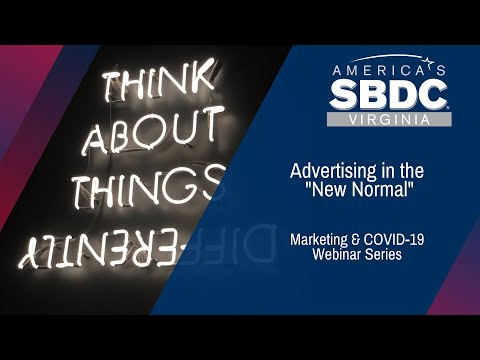 Marketing Post COVID: Advertising in the New Normal