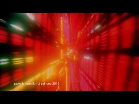 DJ set by Pako & Frederik : June 2016