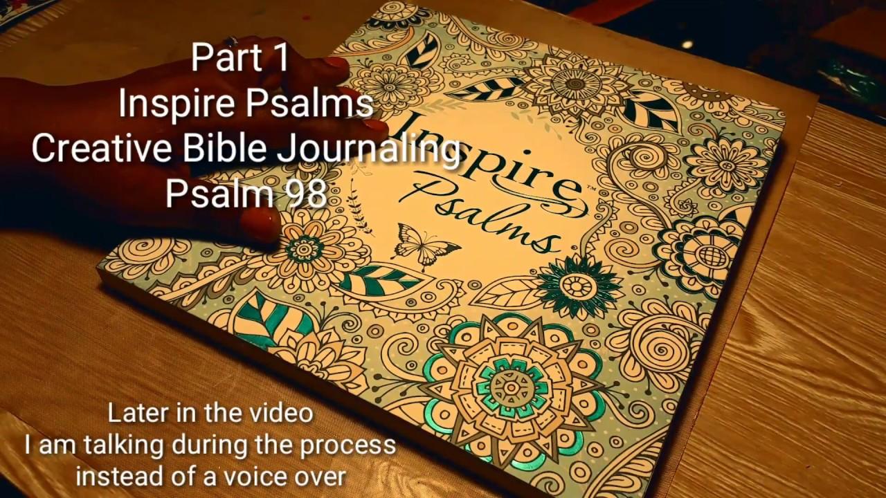 Part 1 Inspire Psalms Creative Bible Journaling Psalm 98 YouTube