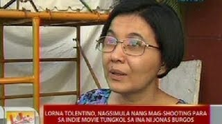 UB: Lorna Tolentino, nasgsimula nang mag-shooting para sa indie movie tungkol sa ina ni Jonas Burgos