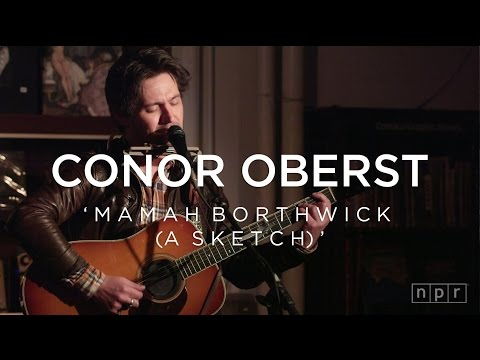 Conor Oberst: Mamah Borthwick (A Sketch) | NPR Music Front Row