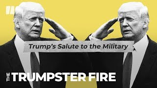 Trump's Dodgy History With The Military | Trumpster Fire