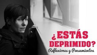Reflexión: ¿Estás deprimido?