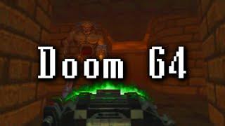 Doom 64, a Forgotten Masterpiece