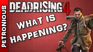 The Current State of Dead Rising 4 - Petronious