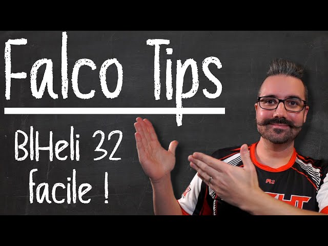 Tips FalcoX | Le passthrough BlHeli32 intégré à FalcoX !