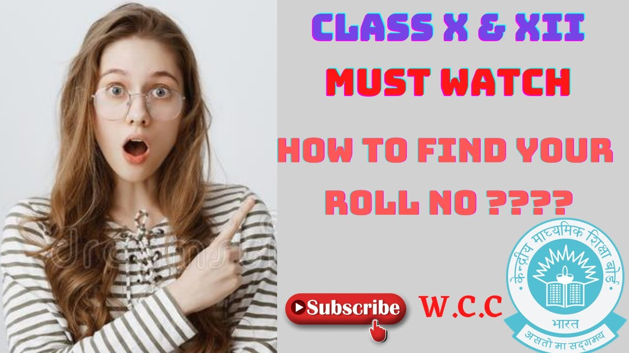 How to Find the CBSE Roll No 2021 For Class X and Class XII  How to Check Board Roll no For Class X