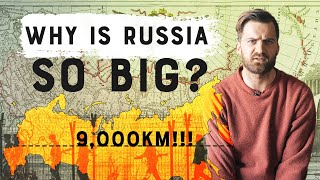 Why is Russia So DAMN BIG?