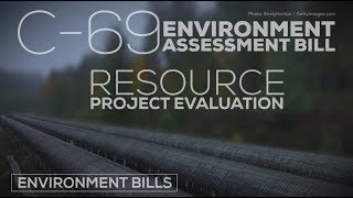 What's happening with Canada's environmental bills?