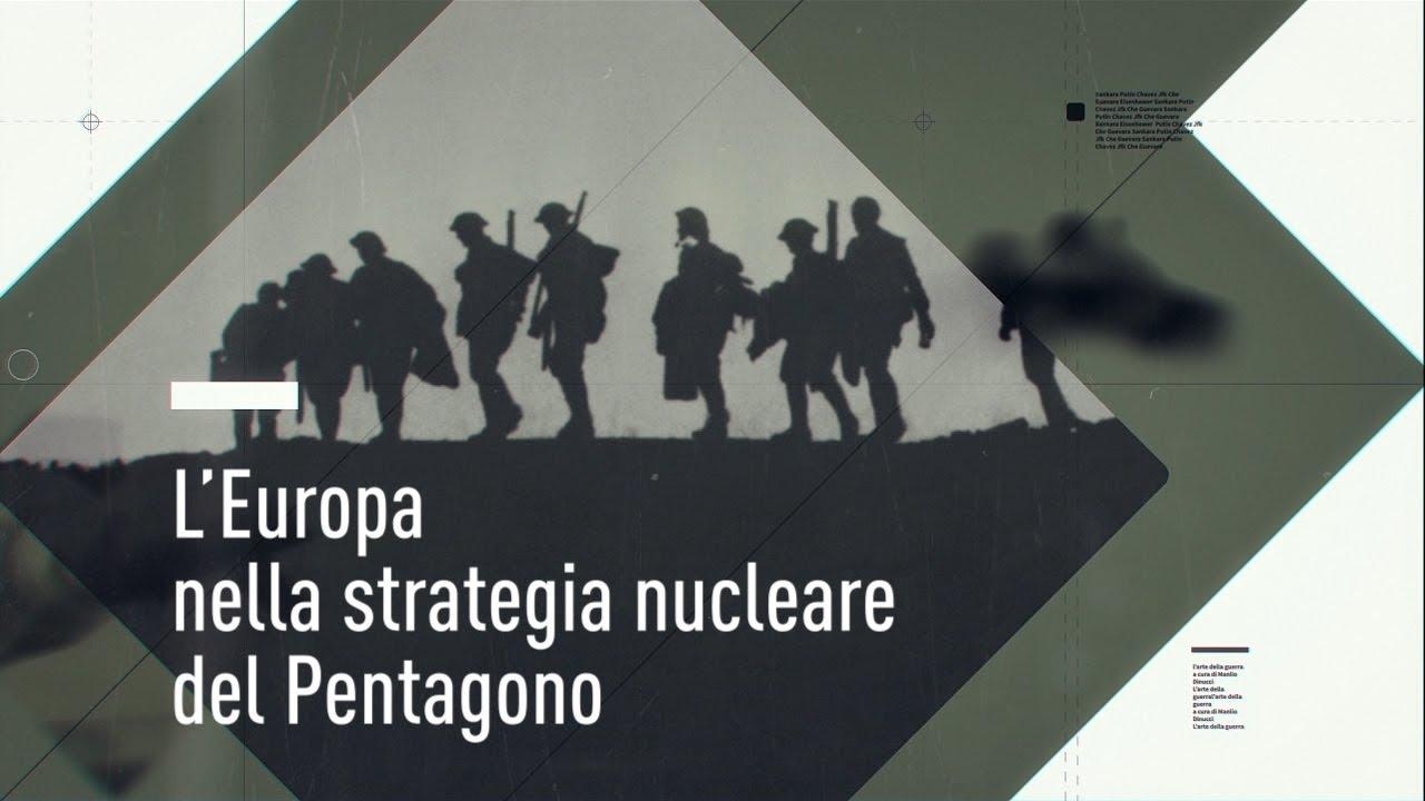 L'Europa nella strategia nucleare del Pentagono