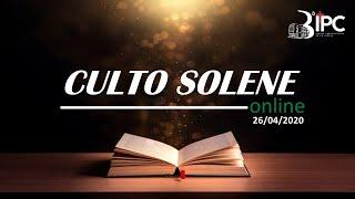 Culto Solene 26/04/20 -