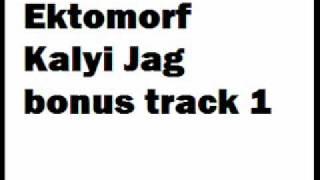 Ektomorf - Kalyi Jag (Bonus Track)