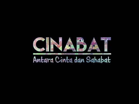 Short Movie by SPECTFRE: CINABAT | Antara Cinta dan Sahabat