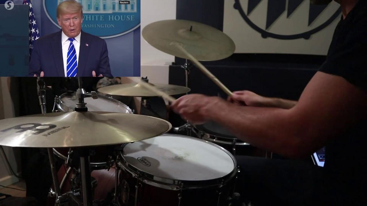 Trump w/ Drums