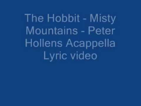The Hobbit - Misty Mountains - Peter Hollens Acappella Lyrics