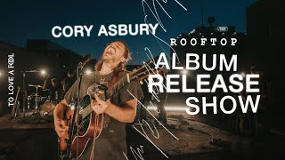 To Love A Fool - Live Cory Asbury Show (Rooftop Experience)
