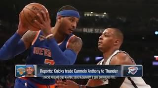 Knicks finally deal Carmelo, get Kanter, McDermott, and pick from OKC