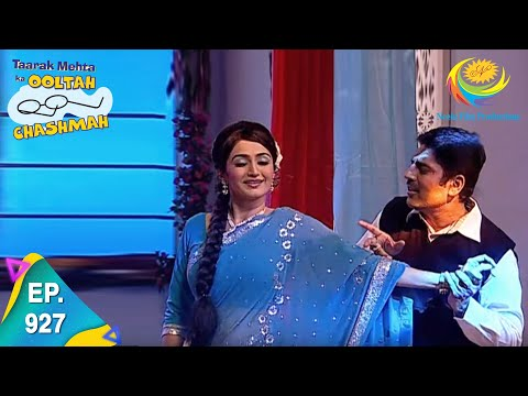 Taarak Mehta Ka Ooltah Chashmah - Episode 927 - Full Episode