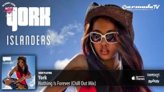 York - Nothing Is Forever (Chill Out Mix) (From: York - Islanders)