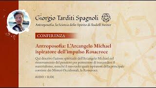 Antroposofia: L'Arcangelo Michael ispiratore dell'impulso Rosacroce