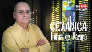 CEZARICA din BUZAU . Inima de pacura (oficial video)