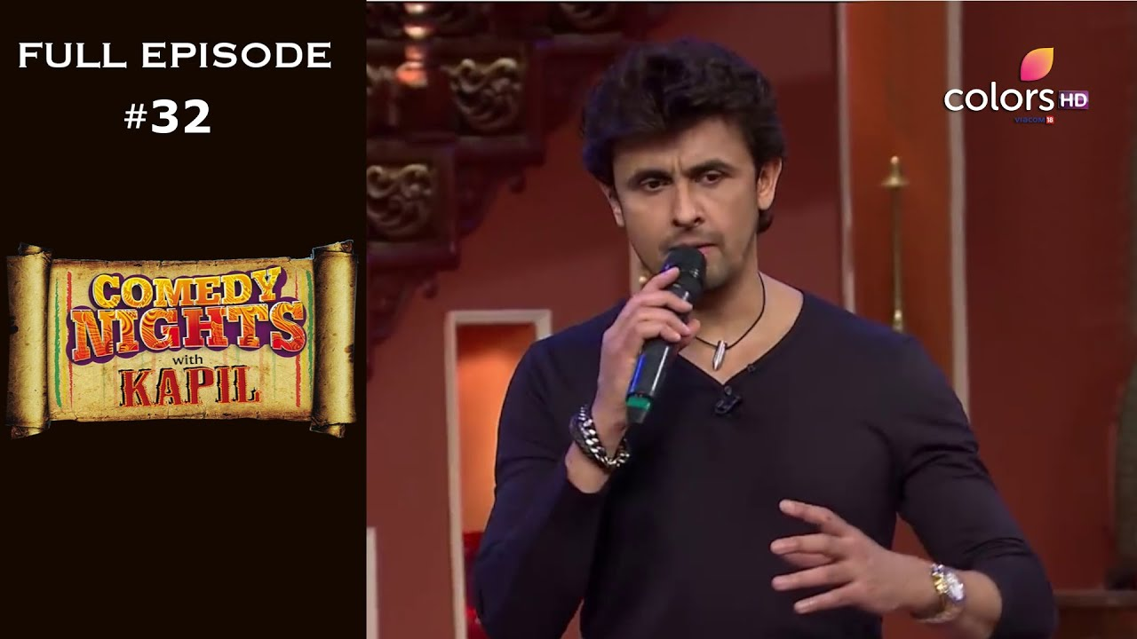 Download Comedy Nights with Kapil | Full Episode 32 | Sonu Nigam