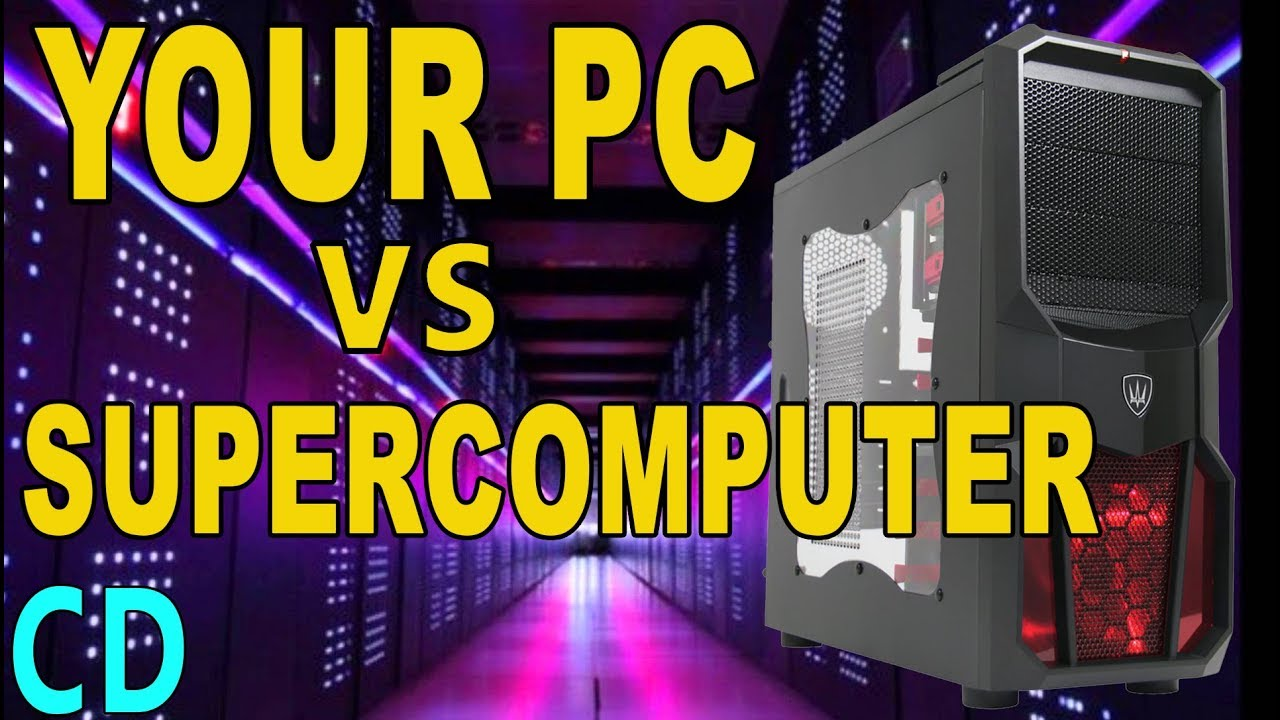 Top 10 Fastest Computers in the World - Compared to a PC or