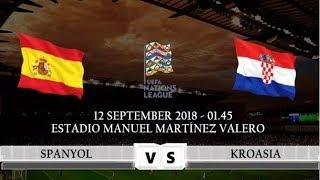 SPANYOL vs KROASIA | Prediksi UEFA Nations League 12 September 2018 | Prediksi Skor Anda?