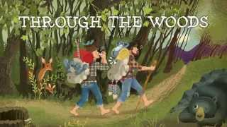 Through the Woods - The Okee Dokee Brothers