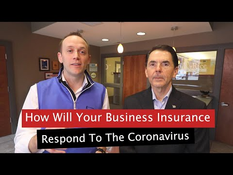 How Will Your Business Insurance Cover Losses Because Of The Coronavirus (COVID-19)?