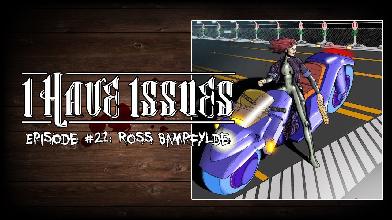 I Have Issues│Ross Bampfylde