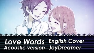 Love Words/愛言葉 (Acoustic English Cover) 【JoyDreamer】