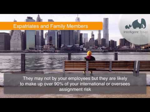 Travel Safety & Security Tip: Expats and Family by Intelligent Travel