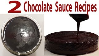 2 Types Of Chocolate Sauce Recipes How To Make Chocolate Syrup Sauce In 5 Minutes