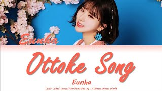 Download Eunha (Gfriend) - Ottoke Song - Original of Hyojung OMG  | Color Coded Lyrics/Han/Rom/Eng #shorts