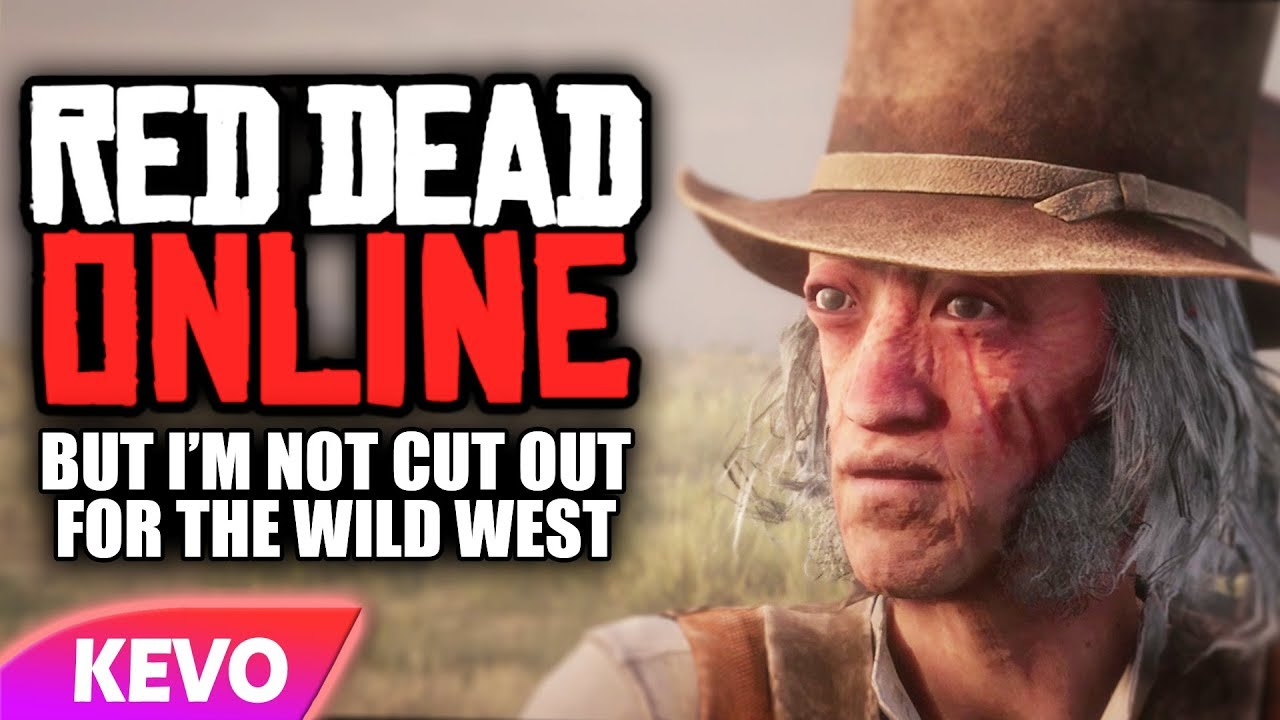 Red Dead online but I'm not cut out for the wild west