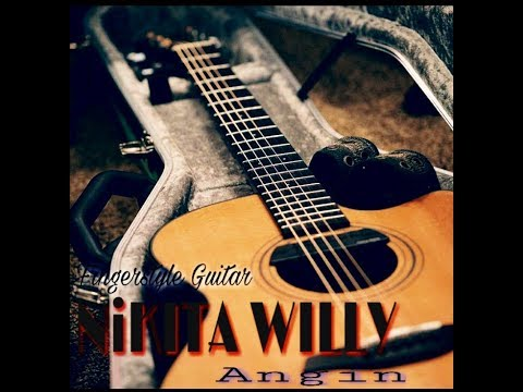 NIKITA WILLY _  Angin OST Dua Wanita Cantik , SCTV ( Fingerstyle Guitar Cover ) versi lama