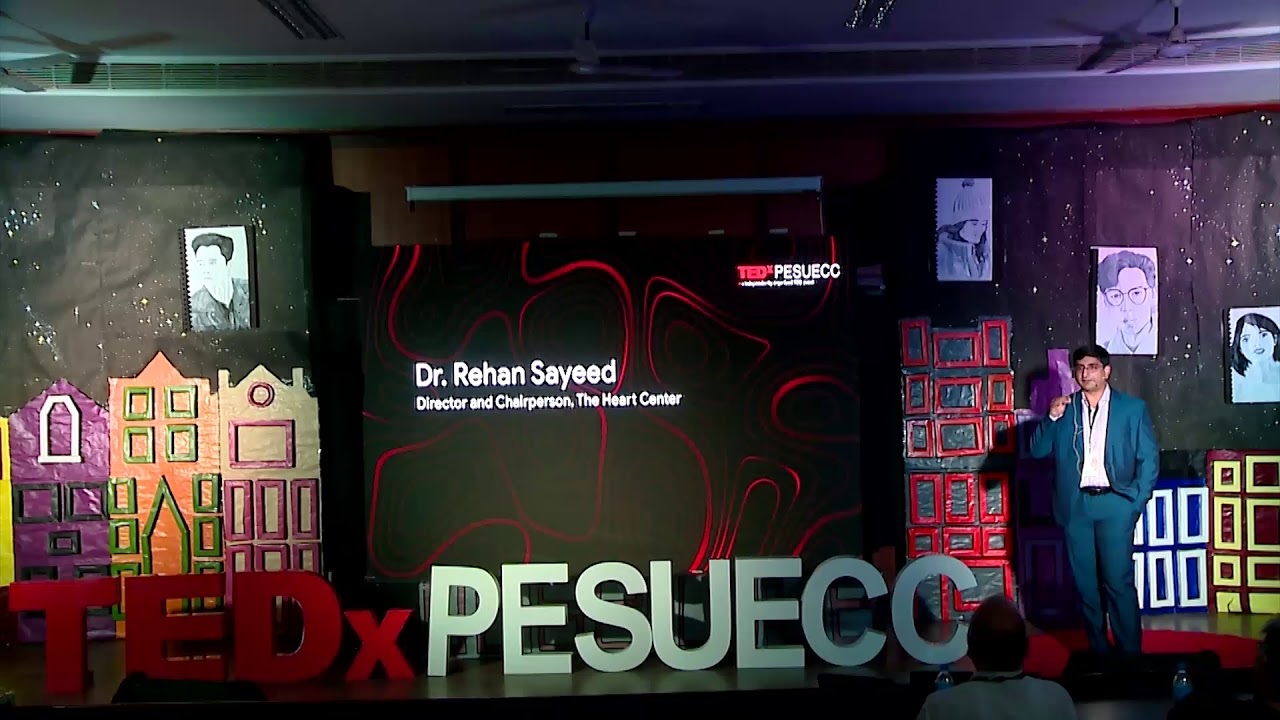 The Heart of Dreams, Made into Reality | Dr. Rehan Sayeed | TEDxPESUECC