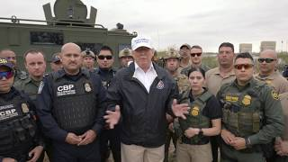 President Trump Delivers a Message From the Southern Border