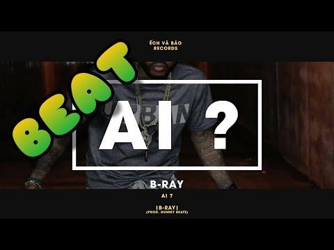 ( Beat ) Ai ? - B Ray