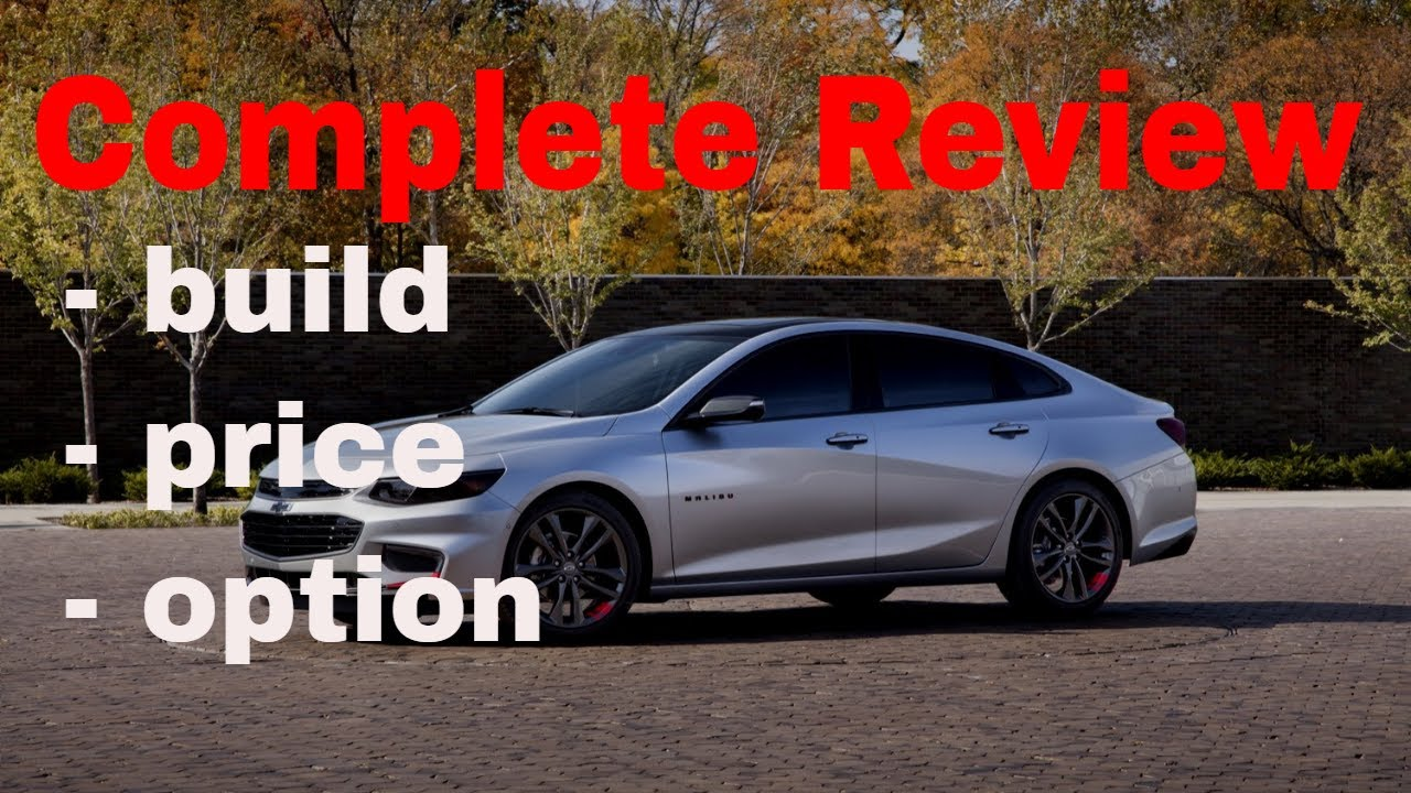 Chevy Build And Price >> 2018 Chevrolet Malibu Build Price Review 1of 5 Best Cars For Driving With Uber Or Lyft