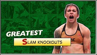 Greatest Slam Knockouts in MMA