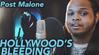 Post Malone ~ Hollywood's Bleeding (Cover + Lyrics)