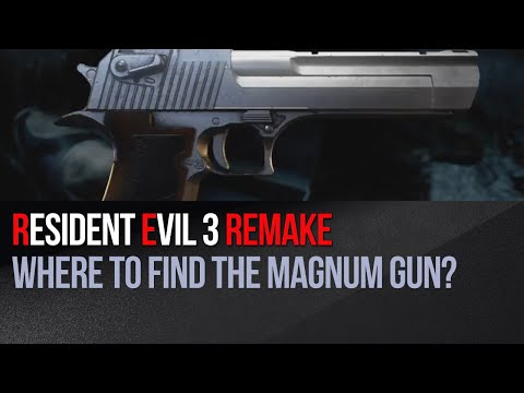 Resident Evil 3 Remake - Where To Find The Magnum Gun?