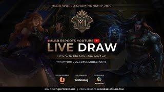 Live Draw Pasukan MLBB World Championship 2019 (M1)